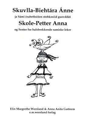 Skole-Petter Anna og Senter for halsbrekkende samiske leker